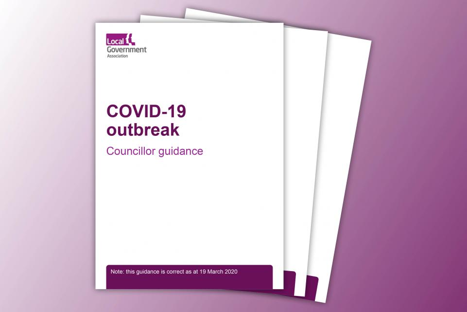 COVID-19 outbreak - councillor guidance